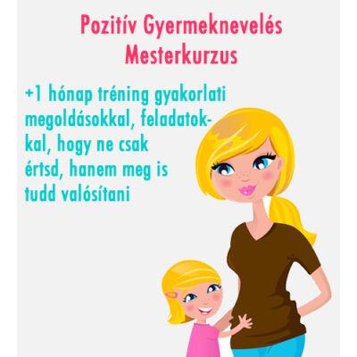 Pozitív Gyermeknevelés Tréning + Mesterkurzus